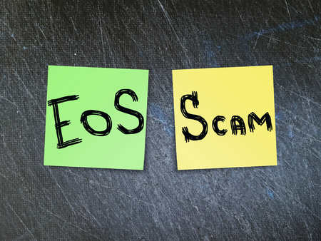 EOS crypto currency scam concept.