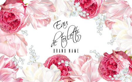 Vector eau de toilette luxury banner with garden roses and tulip flowers frame on white background. Can be used as floral design for perfume, health care products, greeting card, chocolate packaging Çizim