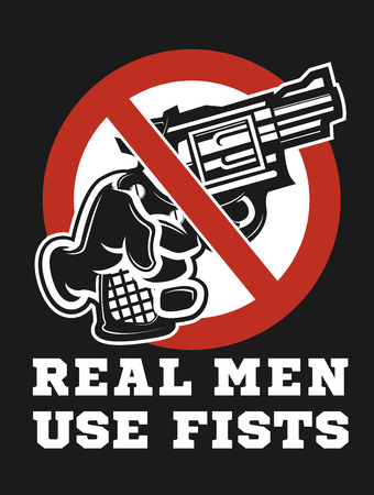 Real men use fists sign Illustration