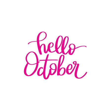 Lettering words. Hello October. Vector doodle illustration.
