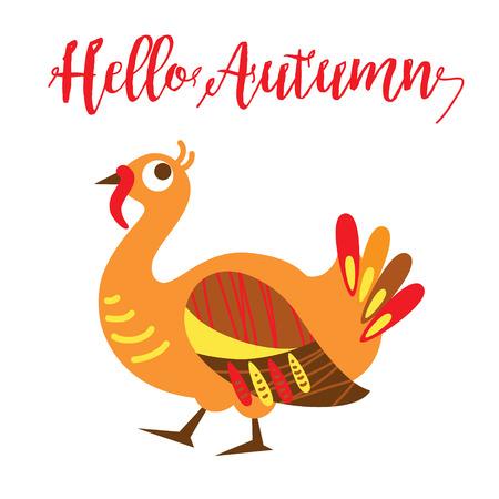 autmn: Hello Autmn card concept. An illustration of a cute turkey in format. Nice turkey image Illustration