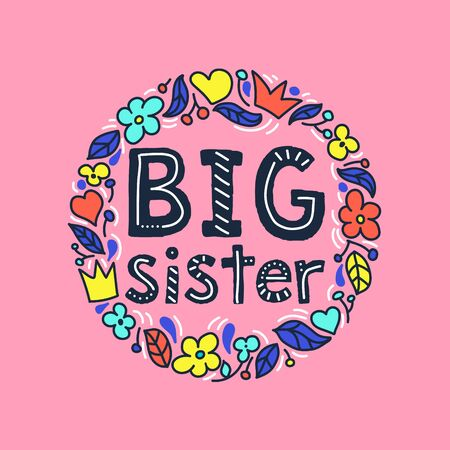 Big sister -  text for your design. Ilustracja