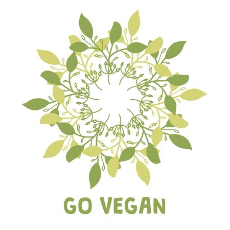 Wreath of green leaves with Go Vegan text. Suitable for ads, signboards, packaging and identity and web designs. Ilustracja