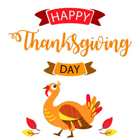 Thanksgiving cute turkey with hand drawn text lettering for Thanksgiving Day. Calligraphic design for banner, print greetings card, shirt, poster. Colorful vector illustration on transparent background.