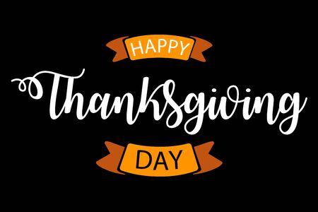 Colorful vector illustration of hand drawn text lettering for Thanksgiving Day. Calligraphic design for banner, print greetings card, shirt, poster.