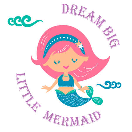 Dream big little mermaid vector illustration for Kids birthday party invitation card, kids fashion artworks, children books, greeting cards.