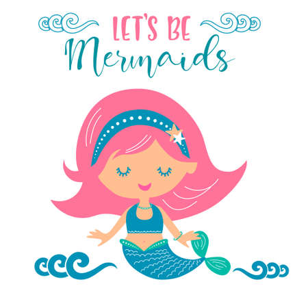 Let's be mermaids vector illustration for Kids birthday party invitation card, kids fashion artworks, children books, greeting cards.
