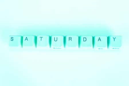 undetermined: Saturday word written with computer buttons
