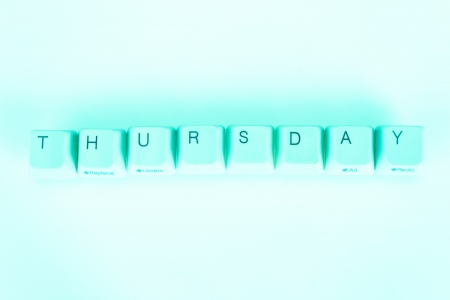 undetermined: Thursday word written with computer buttons