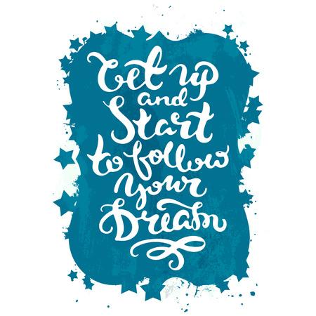 Hand drawn vintage motivational lettering poster. Vector typography illustration. Illustration