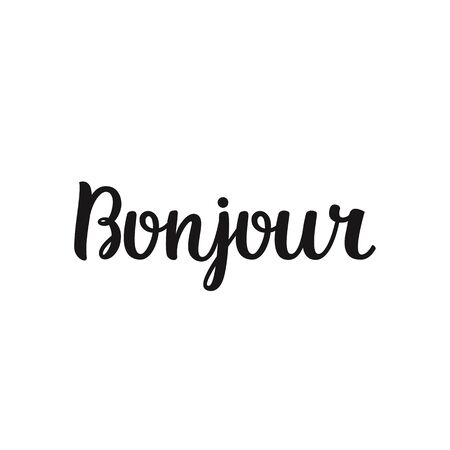bonjour: Vector calligraphy. Hand drawn lettering poster. Vintage typography card.