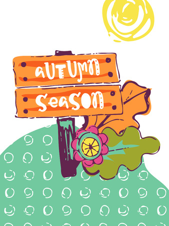 Funny hand drawn card. Vector colorful doodle poster in autumn style. Design for scrap booking.