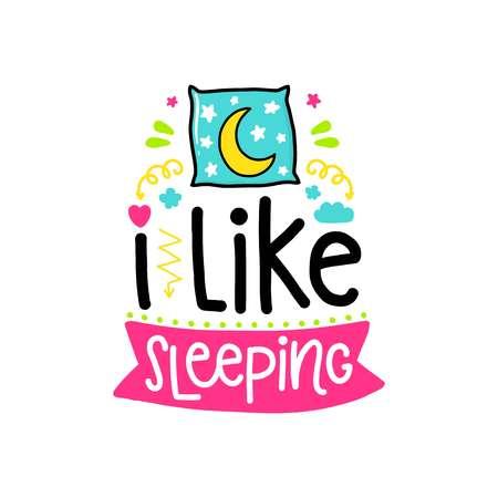 Cartel de vector con frase, almohada y elementos de decoración. Tarjeta de tipografía, imagen en color. Me gusta dormir. Diseño para camiseta y estampados.