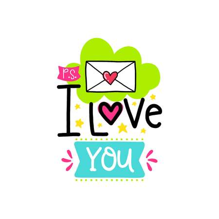 Vector hand drawn lettering poster. Creative typography card with phrase, envelope and decor elements. I love you. Romantic text.