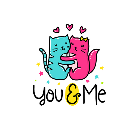 Vector hand drawn lettering poster. Creative typography card with phrase, cats and decor elements. You and me. Romantic text.