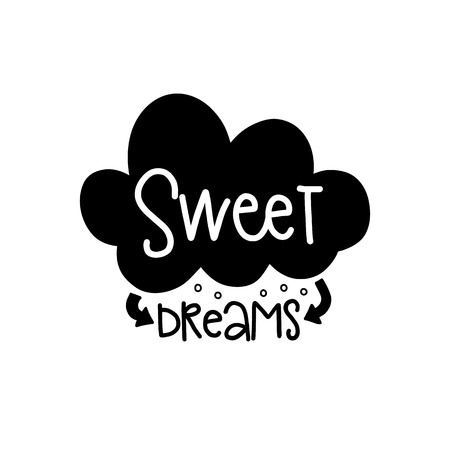 Vector poster with phrase decor elements. Typography card, image with lettering. Design for t-shirt and prints. Sweet dreams.