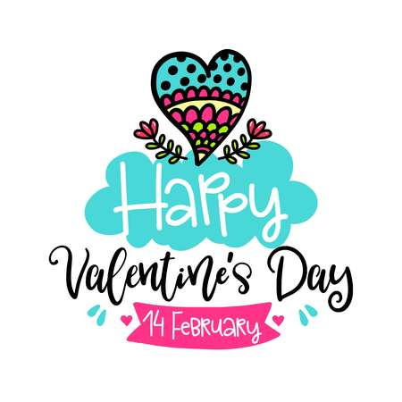 inspiring: Vector hand drawn lettering poster. Creative typography card with phrase, hearts and decor elements. Happy Valentines Day. Romantic text.