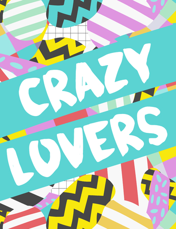 Colorful vector card. Hand drawn lettering with different items. Creative background in handdrawn style. Crazy lovers.
