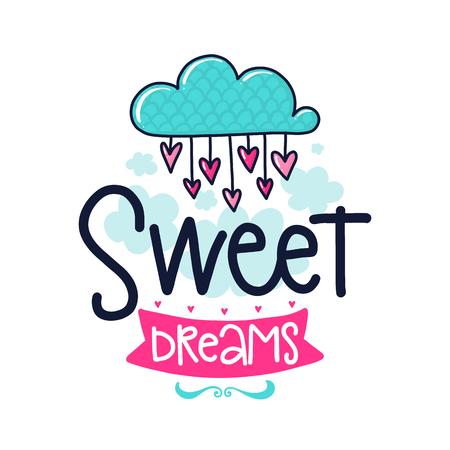 문구, 구름, 마음, 리본 및 장식 요소와 벡터 포스터. 입력 체계 카드, 컬러 이미지. 달콤한 꿈. T- 셔츠와 지문을위한 디자인. 일러스트