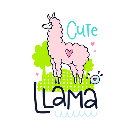 A Vector poster with phrase, hearts and decor elements. Typography card, color image. Cute llama design for t-shirt and prints.