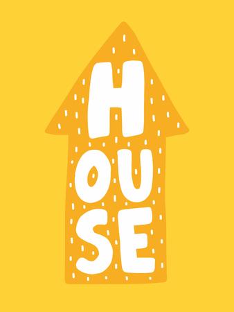 カラフルな子供っぽいベクトルカード。スカンジナビア風のイラスト入りレタリング。家とフレーズを持つ創造的なポスター。