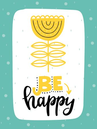 Colorful childish vector card. Lettering with illustration in Scandinavian style. Creative poster with flower and phrase. 向量圖像