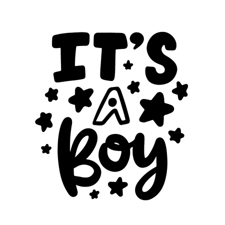 Hand drawn its a boy lettering isolated on white background.