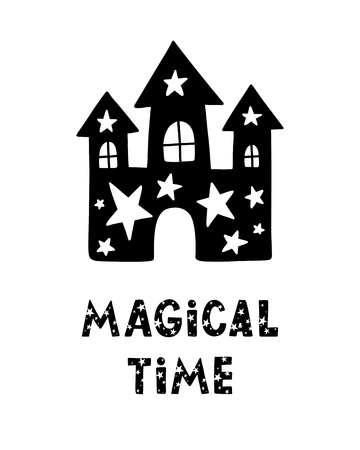 Black childish  card. Lettering with illustration in Scandinavian style. Creative poster with phrase and castle. Magical time.