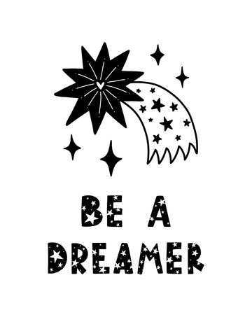 Colorful childish vector card. Lettering with illustration in Scandinavian style. Creative poster with phrase and star. Be a dreamer. Illustration