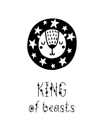 Monochrome childish vector card. Lettering with illustration in Scandinavian style. Creative poster with phrase, leon and stars. King of beasts.