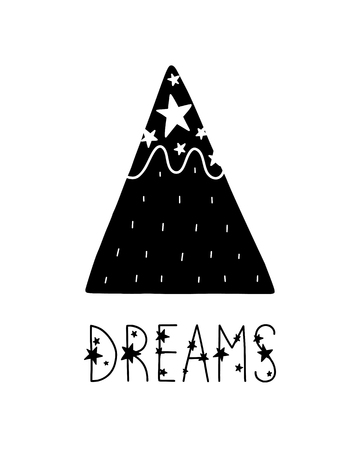 Monochrome childish vector card. Lettering with illustration in Scandinavian style. Creative poster with phrase, mountain and stars.