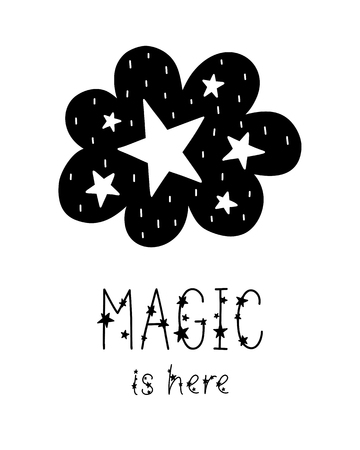 Monochrome childish vector card. Lettering with illustration in Scandinavian style. Creative poster with phrase, cloud and stars. Magic is here.  イラスト・ベクター素材
