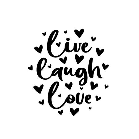 Vivez l'amour de rire. Affiche romantique de typographie vectorielle, calligraphie de lettrage à la main. Illustration vintage avec texte. Peut être utilisé comme impression sur des t-shirts et des sacs, des articles de papeterie ou des affiches, des bannières ou des brochures.