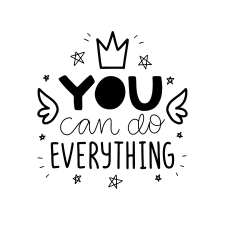 You can do everything.Vector typography motivational poster, hand lettering calligraphy. Vintage illustration with text. Can be used as a print on t-shirts and bags, banner or poster. 일러스트