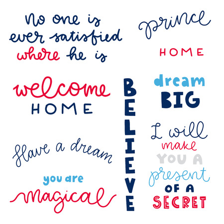 Vector poster with fairytale phrases. Typography isolated elements, image with lettering. Color quote on white background. Design for t-shirt and prints.