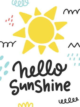 Vector doodle poster with phrase, sun and decor elements. Typography summer card, color image. Design for t-shirt and prints. Hello sunshine.
