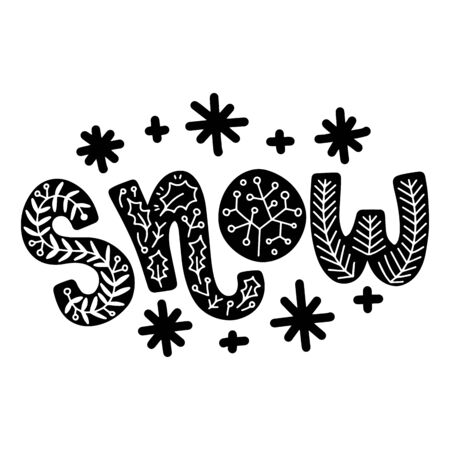 Snow. Vector christmas quote and decor elements. Typography image with lettering. Black isolated phrase, design for t-shirt and prints. Stock fotó - 135166577
