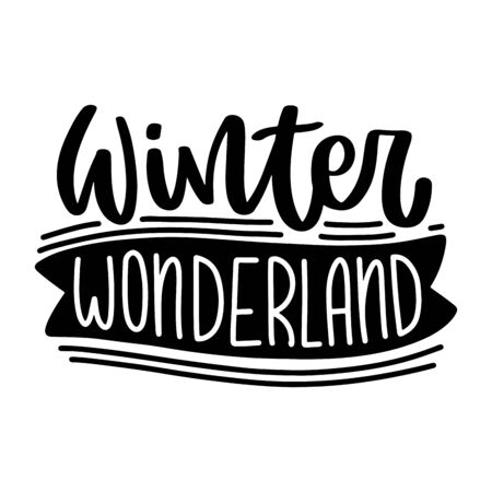 Winter wonderland. Vector christmas quote and decor elements. Typography image with lettering. Black isolated phrase, design for t-shirt and prints. Stock fotó - 135166552