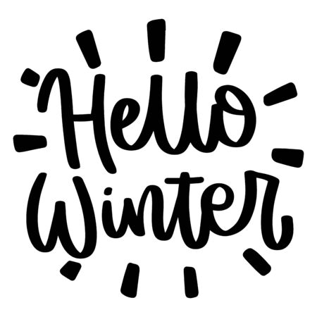 Hello winter. Vector christmas quote and decor elements. Typography image with lettering. Black isolated phrase, design for t-shirt and prints. Stock fotó - 135166553
