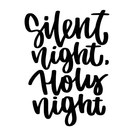 Silent and holy night. Vector christmas quote and decor elements. Typography image with lettering. Black isolated phrase, design for t-shirt and prints. Stock fotó - 135166596