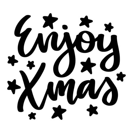 Enjoy xmas. Vector christmas quote and decor elements. Typography image with lettering. Black isolated phrase, design for t-shirt and prints. Stock fotó - 135166606