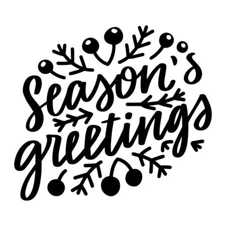 Season greetings. Vector christmas quote and decor elements. Typography image with lettering. Black isolated phrase, design for t-shirt and prints. Stock fotó - 135166624