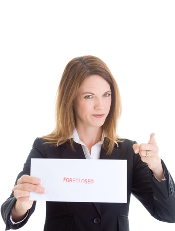 foreclosed: Woman holding an envelope that says foreclosed and wagging her finger at the camera.  Isolated on white background.