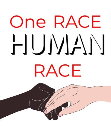 Vector image of connected black and white hands and the inscription one race human race in support of anti racist protests. Provide support to people regardless of skin color.