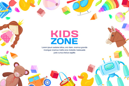 Kids zone concept, vector frame with toys set. Colorful toys for baby boy and girl, cartoon illustration. Cute childish white background. Vektoros illusztráció