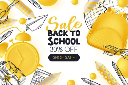Back to school sale poster, banner design template. Vector 3d illustration of yellow backpack, pencils, alarm clock and sketch school supplies on white background. Creative modern education concept.