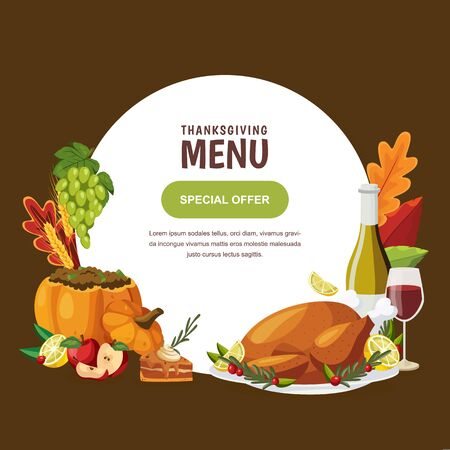 Thanksgiving holiday traditional menu design template. Vector flat cartoon illustration of roasted turkey, pumpkin, wine and pie. Circle white frame, poster or banner with autumn seasonal meal.