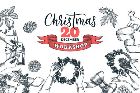 Christmas holiday workshop banner, poster design template. Xmas handmade decor, wreath, presents, calligraphy lettering. Vector top view sketch illustration. Craft and creative decoration frame