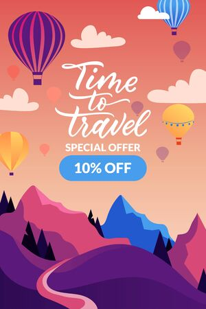 Time to travel banner or poster design template. Hot air balloons in sunset sky, mountain landscape, hand drawn calligraphy lettering. Vector flat cartoon illustration. Summer trip, tourism background