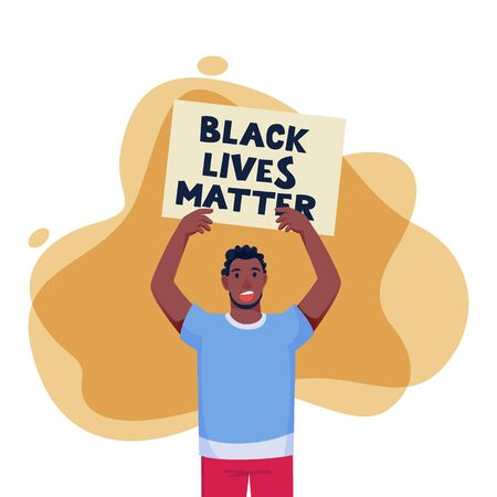 African american protesting man raised his hands with poster. Black lives matter, protest, fight for rights concept. Vector flat cartoon character illustration of political activist person Illusztráció
